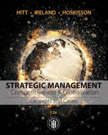 Strategic Management: Concepts and Cases av R. Duane Ireland, Robert E. Hoskisson og Michael A. Hitt (Innbundet)