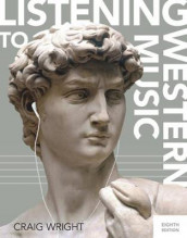 Listening to Western Music (with Download, 1 term (6 months) Printed Access Card) av Craig Wright (Blandet mediaprodukt)