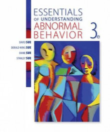 Essentials of Understanding Abnormal Behavior av Derald Wing Sue, David Sue og Diane M. Sue (Heftet)