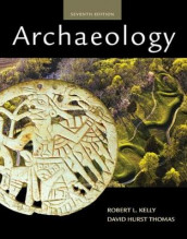 Archaeology av Robert Kelly og David Thomas (Heftet)