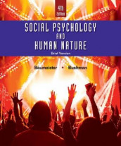 Social Psychology and Human Nature, Brief av Roy F. Baumeister og Brad Bushman (Heftet)