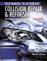Omslag - Tech Manual for Thomas/Jund's Collision Repair and Refinishing: A Foundation Course for Technicians