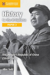 Omslag - History for the IB Diploma Paper 3 the People's Republic of China (1949-2005): Paper 3