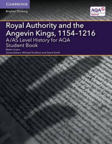 A/AS Level History for AQA Royal Authority and the Angevin Kings, 1154-1216 Student Book av Martin Evans (Heftet)