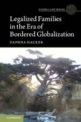 Omslag - Legalized Families in the Era of Bordered Globalization