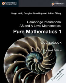 Cambridge International as and A Level Mathematics: Pure Mathematics 1 Coursebook: 1 av Hugh Neill, Douglas Quadling og Julian Gilbey (Heftet)