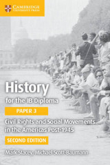 Omslag - History for the IB Diploma Paper 3 Civil Rights and Social Movements in the Americas Post-1945
