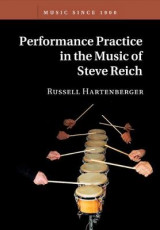 Omslag - Performance Practice in the Music of Steve Reich