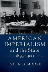 Omslag - American Imperialism and the State, 1893-1921
