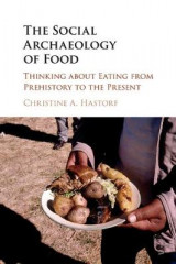 Omslag - The Social Archaeology of Food