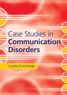 Case Studies in Communication Disorders av Louise Cummings (Heftet)