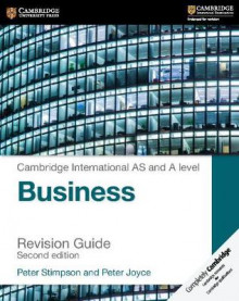 Cambridge International AS and A Level Business Revision Guide av Peter Stimpson og Peter Joyce (Heftet)