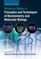 Omslag - Wilson and Walker's Principles and Techniques of Biochemistry and Molecular Biology