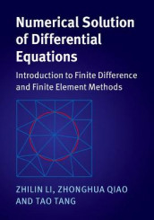 Numerical Solution of Differential Equations av Zhilin Li, Zhonghua Qiao og Tao Tang (Heftet)