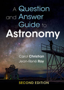 A Question and Answer Guide to Astronomy av Carol Christian og Jean-Rene Roy (Heftet)