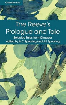 The Reeve's Prologue and Tale av Geoffrey Chaucer (Heftet)