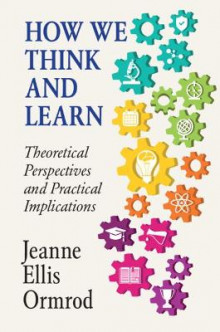 How We Think and Learn av Jeanne Ellis Ormrod (Heftet)