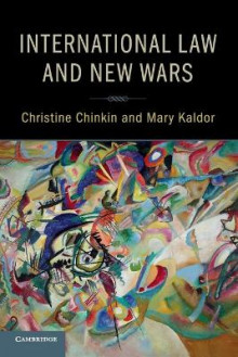 International Law and New Wars av Christine Chinkin og Mary Kaldor (Heftet)