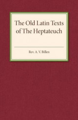 Omslag - The Old Latin Texts of the Heptateuch