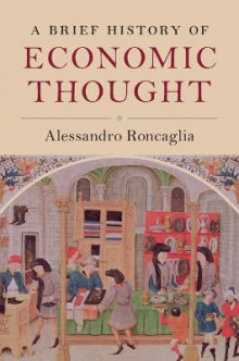 A Brief History of Economic Thought av Alessandro Roncaglia (Heftet)