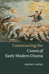Omslag - Constructing the Canon of Early Modern Drama