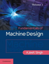 Omslag - Fundamentals of Machine Design: Volume 1