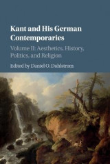 Omslag - Kant and his German Contemporaries: Volume 2, Aesthetics, History, Politics, and Religion
