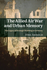 Omslag - The Allied Air War and Urban Memory