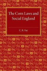 Omslag - The Corn Laws and Social England