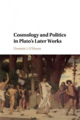 Omslag - Cosmology and Politics in Plato's Later Works
