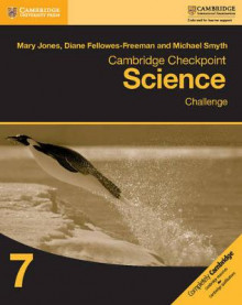 Cambridge Checkpoint Science Challenge Workbook 7: Workbook 7 av Mary Jones, Diane Fellowes-Freeman og Michael Smyth (Heftet)