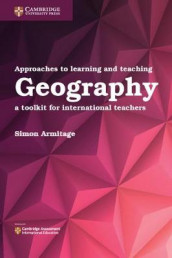 Approaches to Learning and Teaching Geography av Simon Armitage (Heftet)
