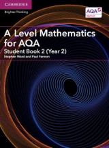 Omslag - A Level Mathematics for AQA Student Book 2 (Year 2)