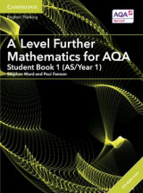 Omslag - A Level Further Mathematics for AQA Student Book 1 (AS/Year 1) with Cambridge Elevate Edition (2 Years)