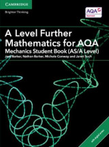 Omslag - A Level Further Mathematics for AQA Mechanics Student Book (AS/A Level) with Cambridge Elevate Edition (2 Years)
