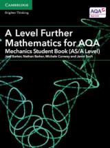Omslag - A Level Further Mathematics for AQA Mechanics Student Book (AS/A Level)