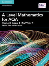 Omslag - A Level Mathematics for AQA Student Book 1 (AS/Year 1) with Cambridge Elevate Edition (2 Years)