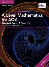 Omslag - A Level Mathematics for AQA Student Book 2 (Year 2) with Cambridge Elevate Edition (2 Years)