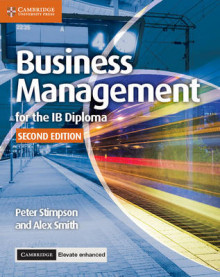 Business Management for the IB Diploma Coursebook with Cambridge Elevate Enhanced Edition (2 Years) av Peter Stimpson og Alex Smith (Blandet mediaprodukt)