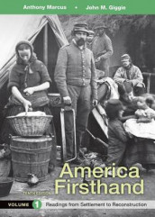 America Firsthand, Volume 1 av David Burner, University John M Giggie og Anthony Marcus (Heftet)