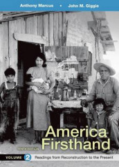 America Firsthand, Volume 2 av David Burner, University John M Giggie og Anthony Marcus (Heftet)