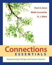 Connections Essentials av Paul A. Gore og Wade Leuwerke (Heftet)