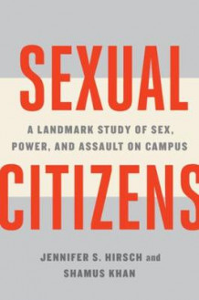 Sexual Citizens av Jennifer S. Hirsch og Shamus Khan (Innbundet)