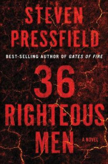 36 Righteous Men av Steven Pressfield (Innbundet)