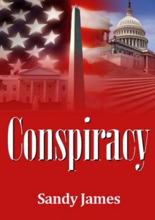 Conspiracy av Sandy James (Heftet)