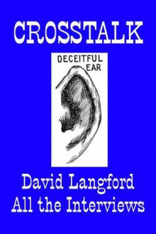 Crosstalk: Interviews Conducted by David Langford av David Langford (Heftet)