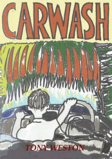 Carwash av Tony Weston (Heftet)
