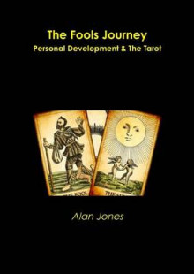 The Fools Journey av Alan Jones (Heftet)