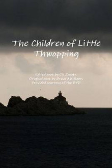 The Children of Little Thwopping av Oli Jacobs og Howard Williams (Heftet)