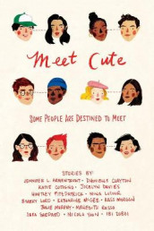 Meet Cute: Some People You Are Destined to Meet av Jennifer L. Armentrout (Heftet)